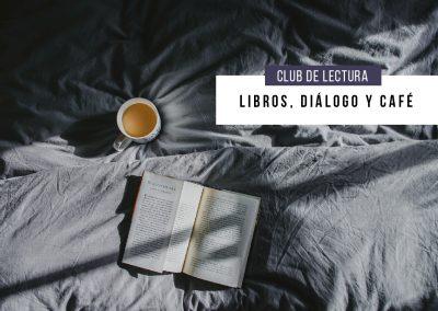 Libros, diálogo y café