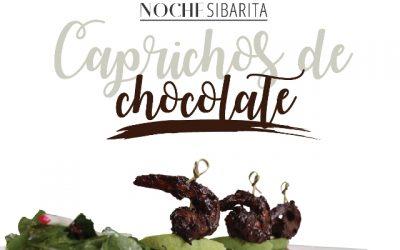 Noche Sibarita: Caprichos de Chocolate