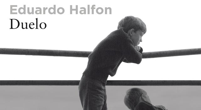 Reseña: Duelo – Eduardo Halfon