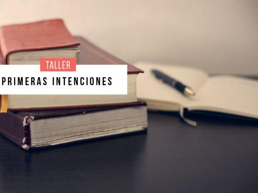 Primeras intenciones