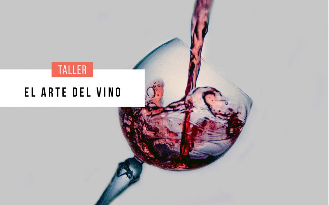 Taller: El arte del vino
