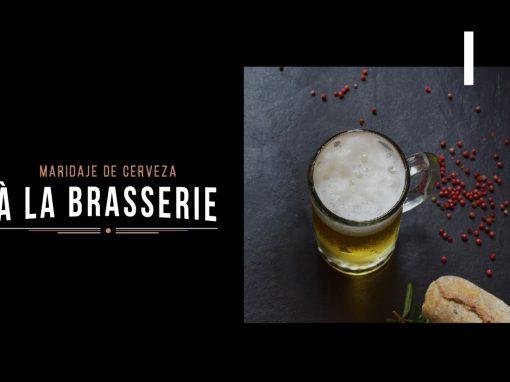 Maridaje de cerveza: À la brasserie