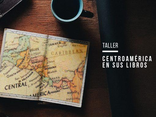 Club/Taller: Centroamérica en sus libros