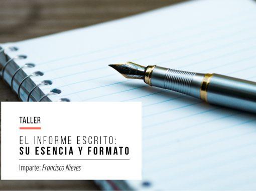 Taller: El informe escrito, su esencia y formato