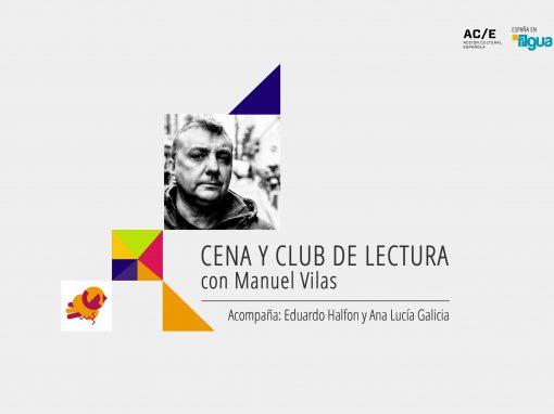 Cena y club de lectura con Manuel Vilas