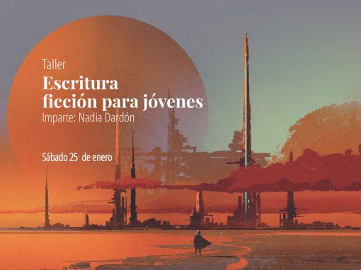 Taller: Escritura de ficción para jóvenes