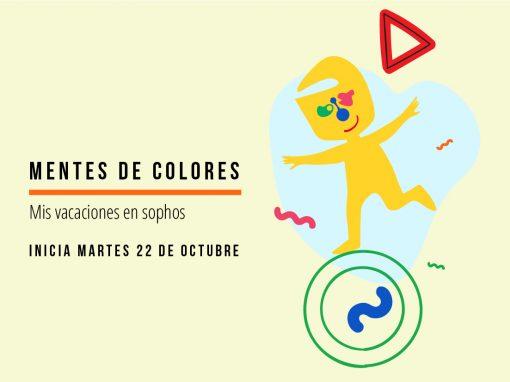 Mentes de colores: Mis vacaciones en SOPHOS