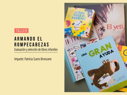 Armando el rompecabezas: Taller de Evaluación y Selección de Libros Infantiles
