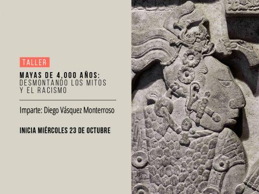 Mayas de 4,000 años: desmontando los mitos y el racismo
