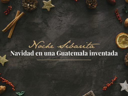 Navidad en una Guatemala inventada