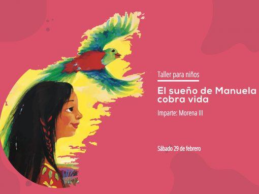 Taller: El sueño de Manuela cobra vida