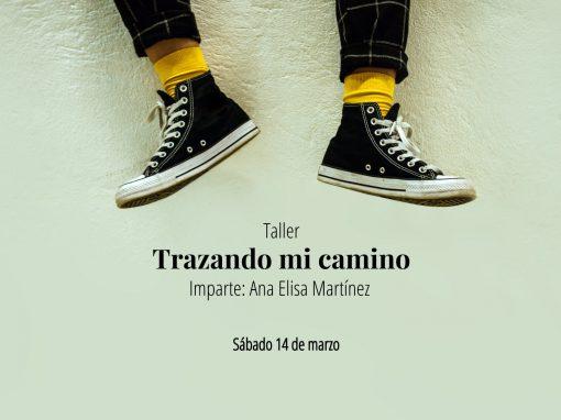 Taller: Trazando mi camino