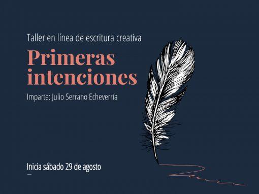 Taller en línea de escritura creativa: Primeras intenciones