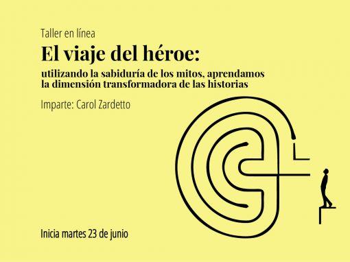 El viaje del héroe: LA DIMENSIÓN TRANSFORMADORA DE UNA HISTORIA