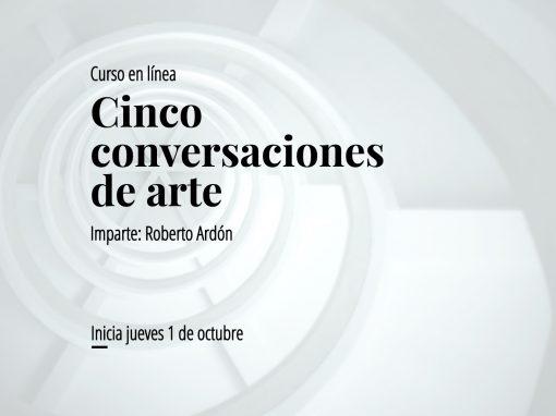 Taller en línea: Cinco conversaciones del arte