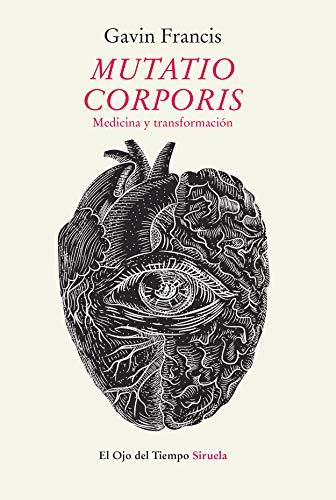 Mutatio Corporis: Medicina y transformación