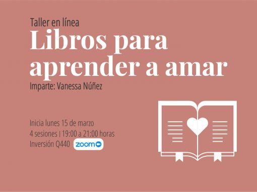 Taller en línea: Libros para aprender a amar