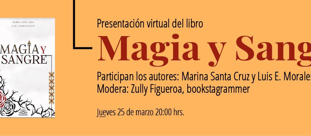 Presentación en línea del libro: «Magia y Sangre»