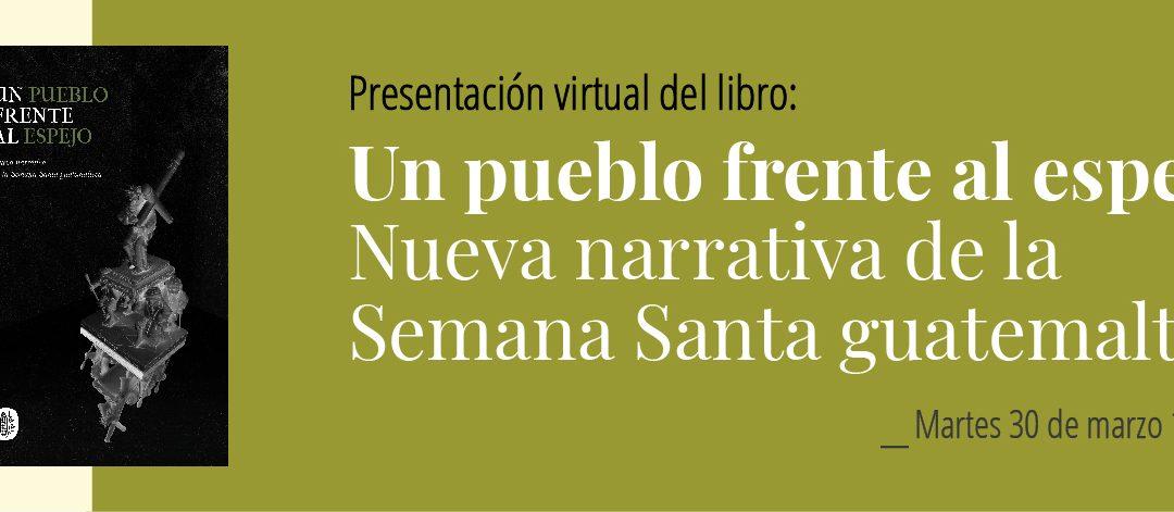 Presentación en línea del libro: «Un pueblo frente al espejo»