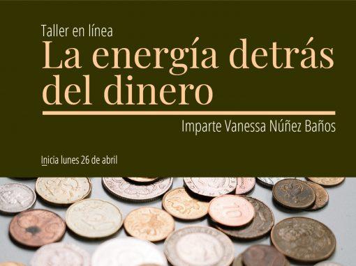 Taller en línea: La energía detrás del dinero