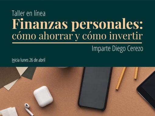 Taller en línea: Finanzas personales: cómo ahorrar y cómo invertir