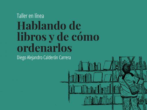 Taller en línea: Hablando de libros y de cómo ordenarlos