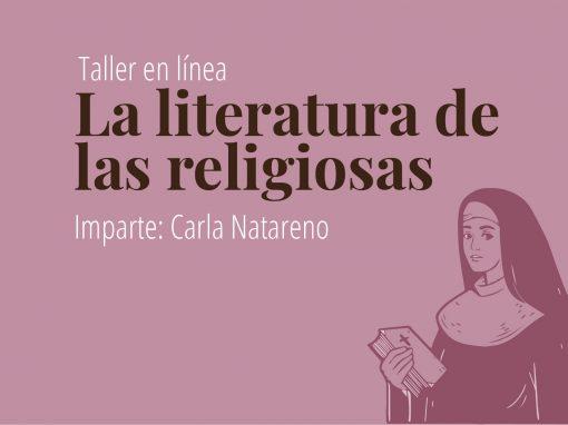 Taller en línea: La literatura de las religiosas