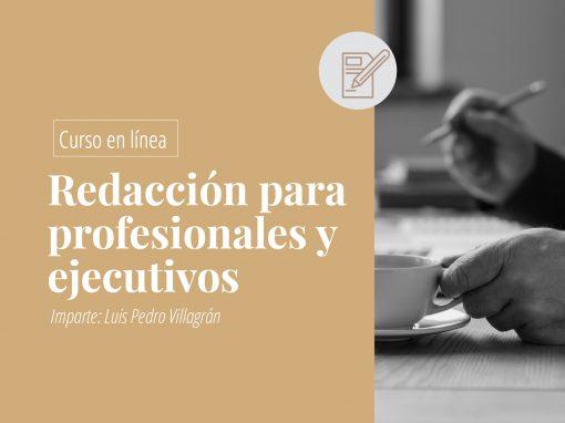Curso en línea de: redacción para profesionales y ejecutivos