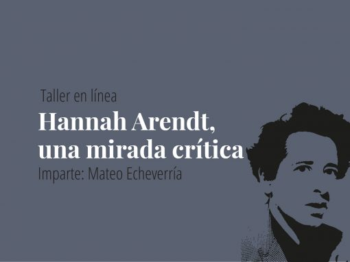 Taller en línea: Hannah Arendt, una mirada crítica.