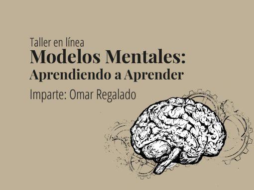 Taller en línea: Modelos Mentales: Aprendiendo a Aprender