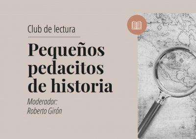 Club de lectura: Pequeños pedacitos de historia