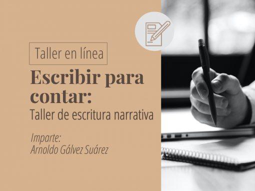 Taller en línea: Escribir para contar: taller de escritura narrativa