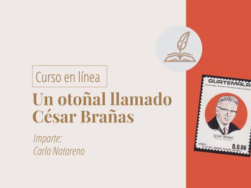 Taller en línea: Un otoñal llamado César Brañas