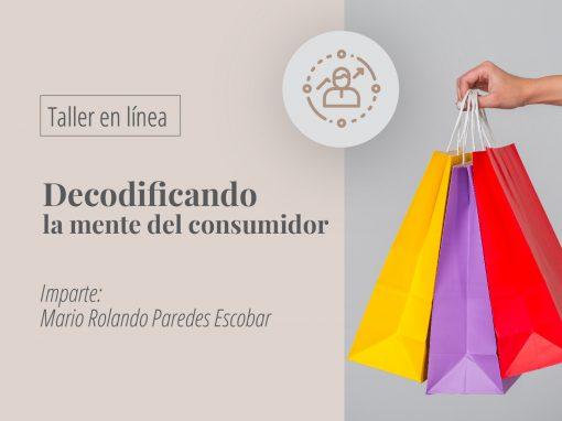 Taller en línea: Decodificando la mente del consumidor