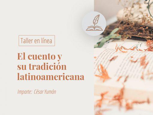 Taller en línea: El cuento y su tradición latinoamericana