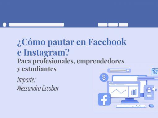 Taller en línea: ¿Cómo pautar en Facebook e Instagram? Para profesionales, emprendedores y estudiantes